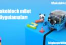 mBot Uygulamaları – Hareket Ettirme