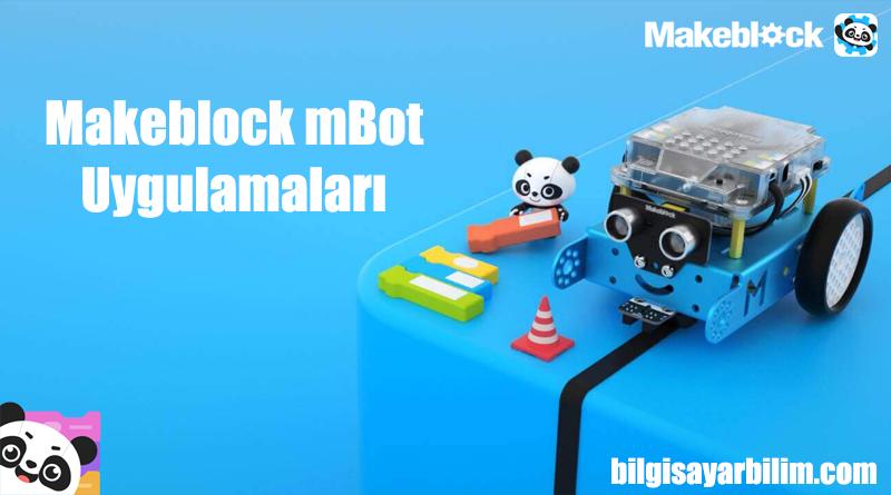 Makeblock mBot Uygulamaları